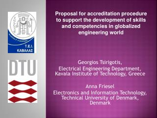 Georgios Tsirigotis, Electrical Engineering Department ,  Kavala Institute of Technology ,  Greece