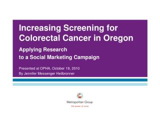 Increasing Screening for Colorectal Cancer in Oregon