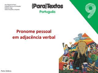 Pronome pessoal em adjacência verbal