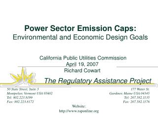 Power Sector Emission Caps:  Environmental and Economic Design Goals