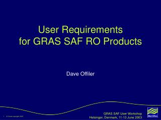 User Requirements for GRAS SAF RO Products