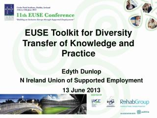 EUSE Toolkit for Diversity  Transfer of Knowledge and Practice