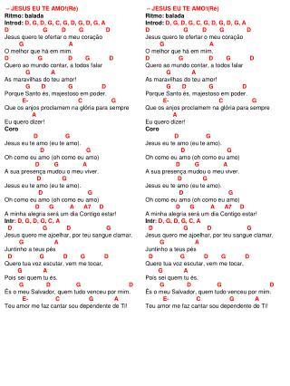 – JESUS EU TE AMO!(Ré) Ritmo: balada Introd:  D, G, D, G, C, G, D, G, D, G, A