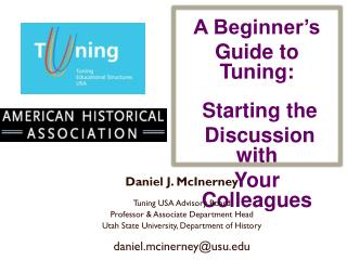 A Beginner's Guide to Tuning:  Starting the  Discussion with Your Colleagues