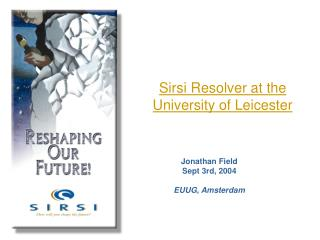 Sirsi Resolver at the University of Leicester