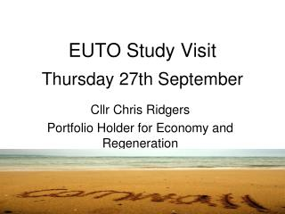 EUTO Study Visit Thursday 27th September