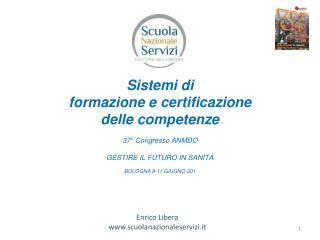 Sistemi di  formazione e certificazione delle competenze 37° Congresso ANMDO