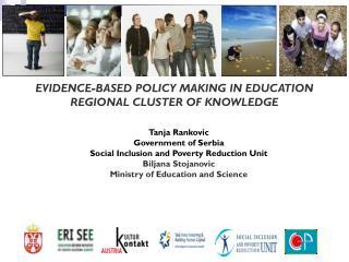 Tanja Rankovic Government of Serbia Social Inclusion and Poverty Reduction Unit Biljana Stojanovic