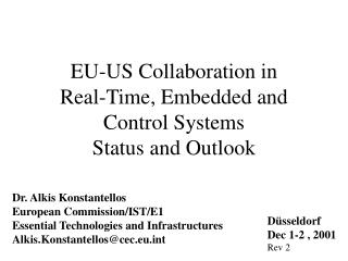 EU-US Collaboration in Real-Time, Embedded and Control Systems Status and Outlook