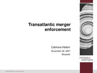 Transatlantic merger enforcement