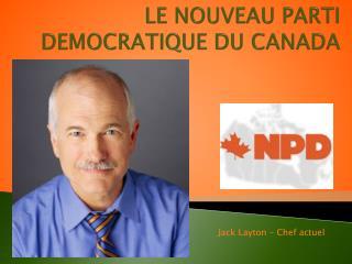 LE NOUVEAU PARTI  DEMOCRATIQUE DU CANADA