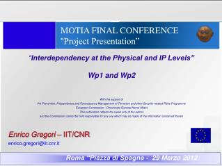 MOTIA FINAL CONFERENCE   ''Project Presentation""