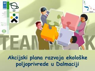 Akcijski plana razvoja ekološke poljoprivrede u Dalmaciji