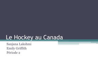 Le Hockey au  Canada
