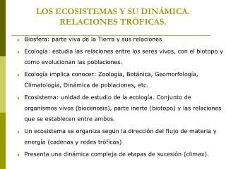 LOS ECOSISTEMAS Y SU DINÁMICA. RELACIONES TRÓFICAS.