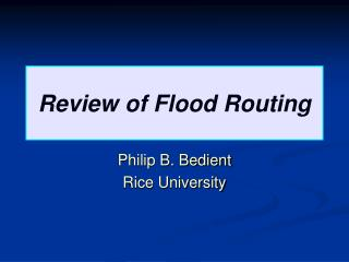 Review of Flood Routing