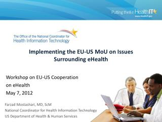 Implementing the EU-US MoU on Issues Surrounding eHealth