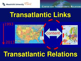 Transatlantic  Links