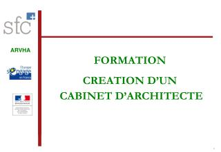 FORMATION  CREATION D'UN  CABINET D'ARCHITECTE