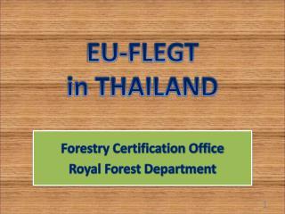 EU-FLEGT  in THAILAND