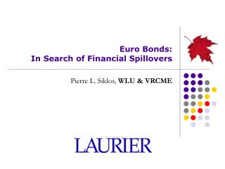 Euro Bonds:  In Search of Financial Spillovers