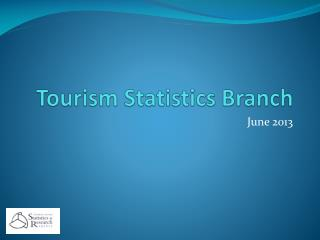 Tourism Statistics Branch