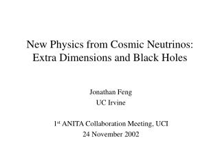 New Physics from Cosmic Neutrinos: Extra Dimensions and Black Holes