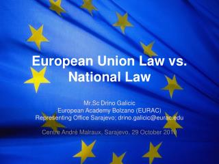European Union Law vs. National Law