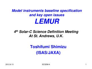 Model instruments baseline specification and key open issues LEMUR