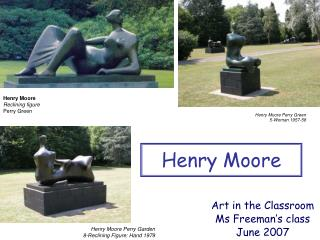 Henry Moore Perry Green 5-Woman 1957-58