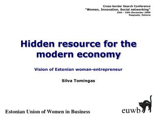 Hidden resource for the modern economy