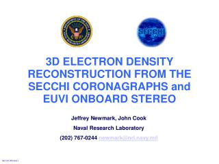 3D ELECTRON DENSITY RECONSTRUCTION FROM THE SECCHI CORONAGRAPHS and EUVI ONBOARD STEREO