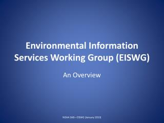 Environmental Information Services Working Group EISWG