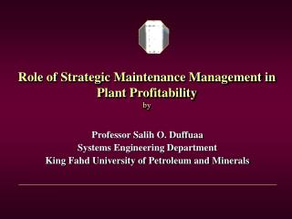 Role of Strategic Maintenance Management in Plant Profitability  by