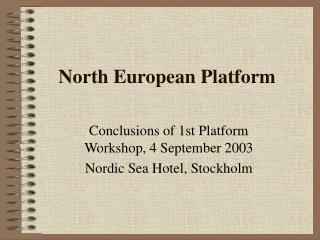 North European Platform