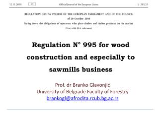 Prof.  dr Branko Glavonjić University of Belgrade Faculty of Forestry