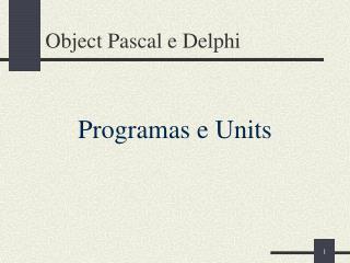 Object Pascal e Delphi