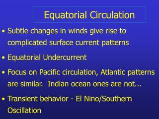 Equatorial Circulation