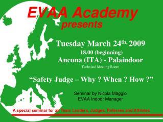 EVAA Academy  presents