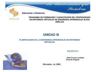 EQUIPO  Nº 3 Hilda Cuevas Landaeta Eduardo Delgado