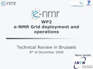 WP2  e-NMR Grid deployment and operations