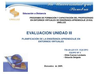 TRABAJO EN  EQUIPO            EQUIPO Nº 3 Hilda Cuevas Landaeta  Eduardo Delgado