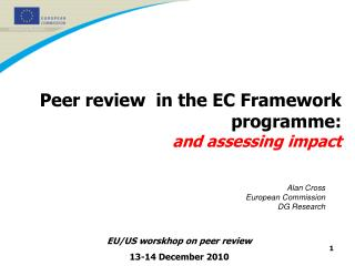 Peer review  in the EC Framework programme: and assessing impact