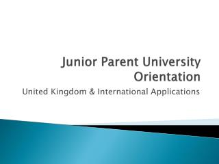 Junior Parent University Orientation