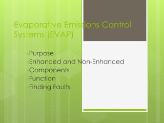 Evaporative Emissions Control Systems (EVAP)