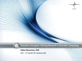 Towards  a  European Training Network  in  Scientific  Computing