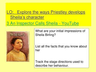 LO:   Explore the ways Priestley develops Sheila's character 3 An Inspector Calls Sheila - YouTube