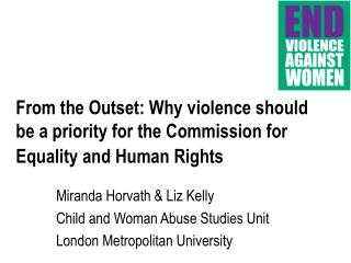 Miranda Horvath & Liz Kelly  Child and Woman Abuse Studies Unit  London Metropolitan University