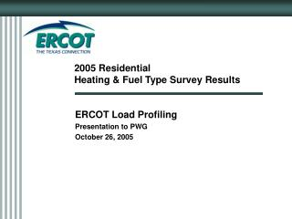 2005 Residential  Heating & Fuel Type Survey Results