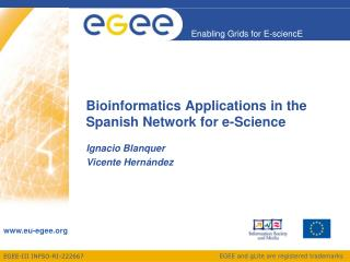 Bioinformatics Applications in the Spanish Network for e-Science